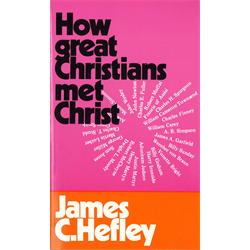 How Great Christians Met Christ